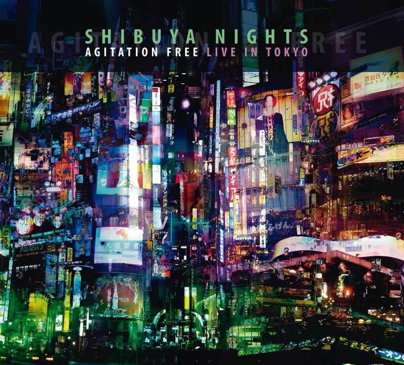 Agitation Free - Shibuya Nights